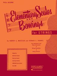 Elementary Scales and Bowings - Full Score (Music Instruction)