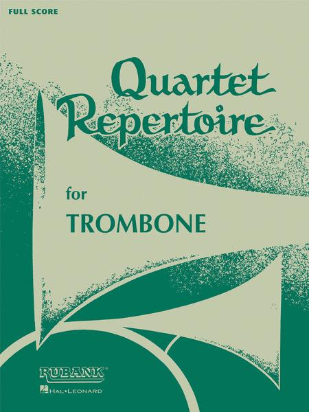 Quartet Repertoire for Trombone