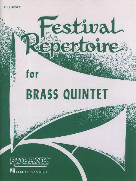 Festival Repertoire for Brass Quintet