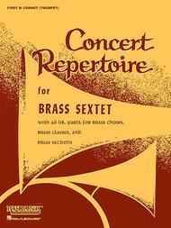 Concert Repertoire for Brass Sextet