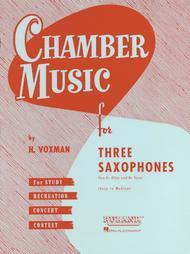 Chamber Music for Three Saxophones