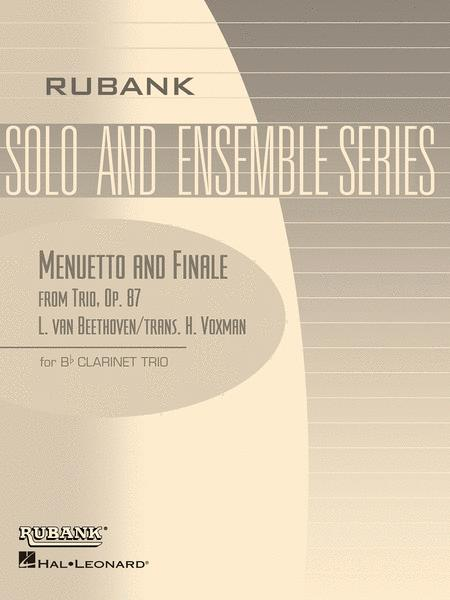 Menuetto and Finale (from Trio, Op. 87)