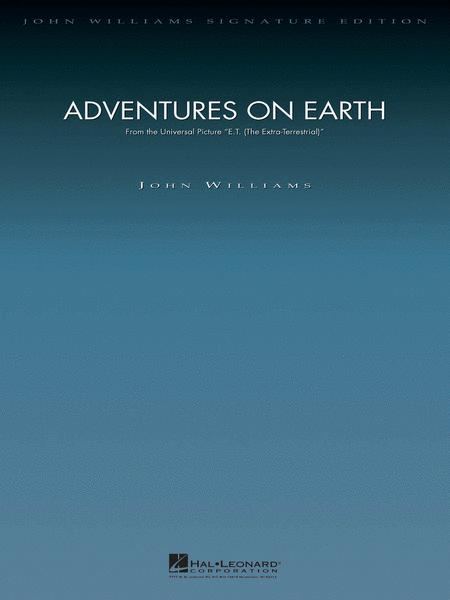 Adventures on Earth (from E.T.: The Extra-Terrestrial)