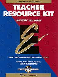 Essential Elements for Strings Teacher Resource Kit (Resource Kit with Macintosh Disk)