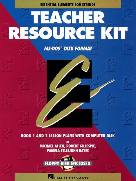 Essential Elements for Strings Teacher Resource Kit (Resource Kit with Windows/DOS Disk)
