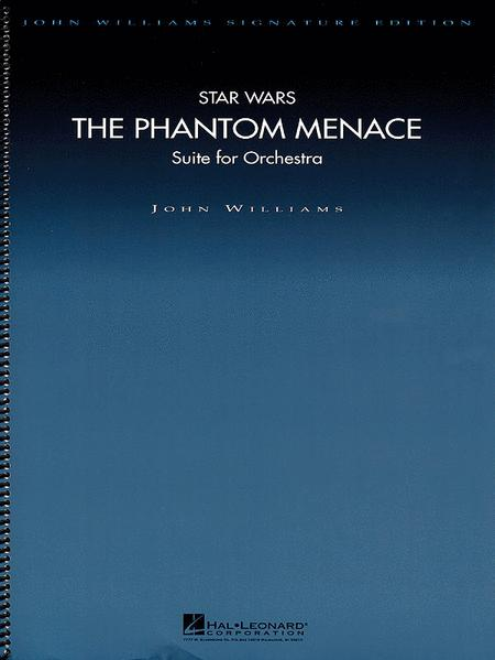 Star Wars - The Phantom Menace (Suite for Orchestra) - Deluxe Score