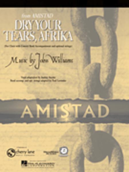 Dry Your Tears, Afrika (from Amistad)