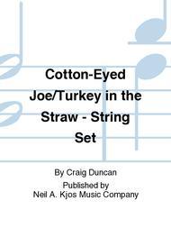 Cotton-Eyed Joe/Turkey in the Straw - String Set