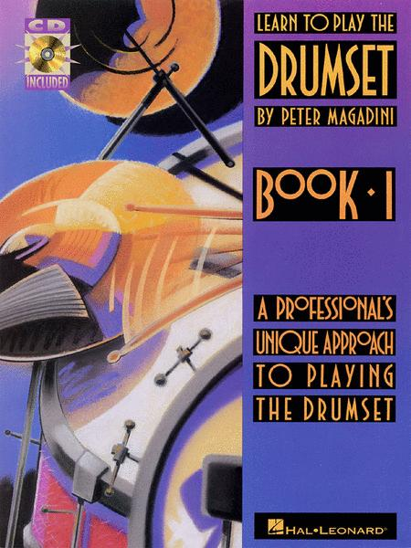 Learn to Play the Drumset - Book 1