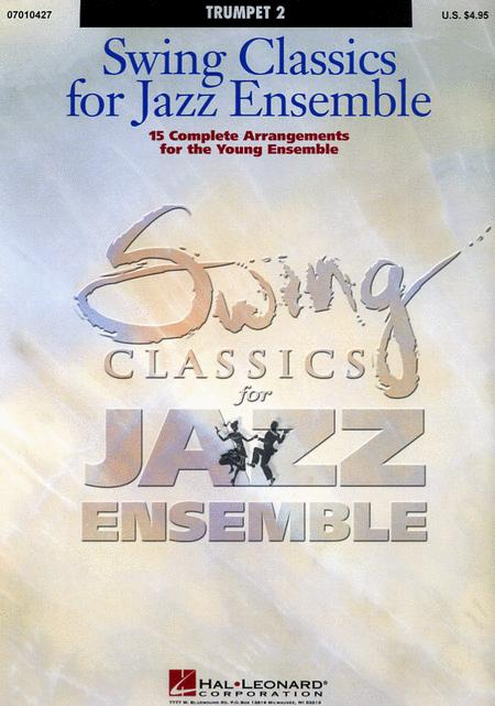 Swing Classics for Jazz Ensemble - Trumpet 2
