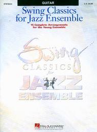 Swing Classics for Jazz Ensemble - Guitar