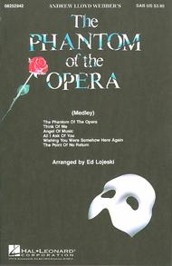 The Phantom of the Opera (Medley)