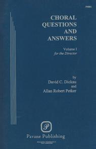 Choral Questions & Answers I: For the Director