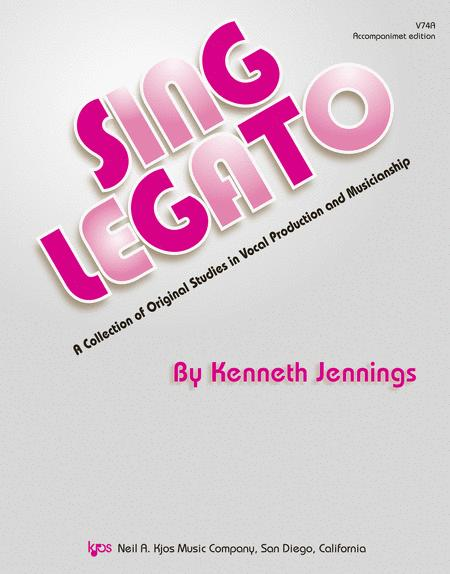 Sing Legato - Accompaniment Edition