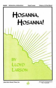 Hosanna, Hosanna!