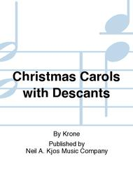 Christmas Carols with Descants