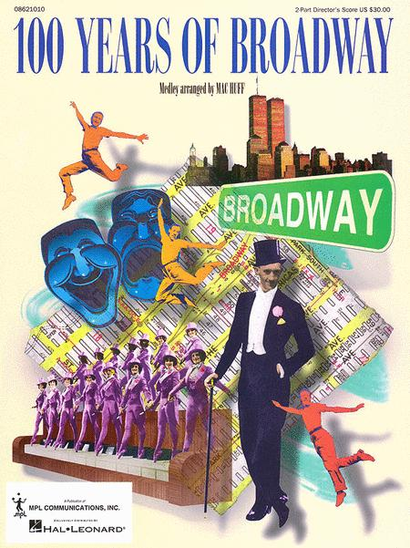 100 Years of Broadway (Medley)