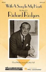 With a Song in My Heart: The Music of Richard Rodgers (Feature Medley)