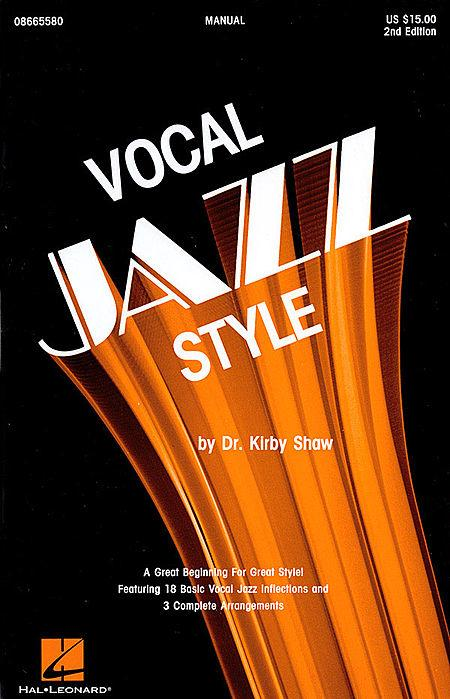 Vocal Jazz Style (2nd Ed.)