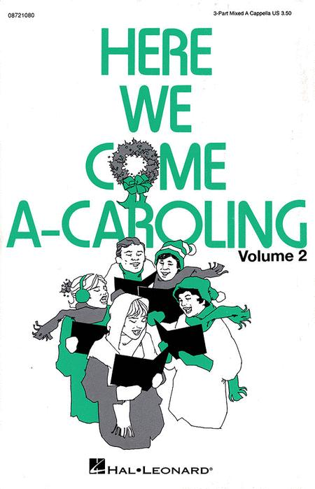 Here We Come A-Caroling - Vol. 2 (Collection)