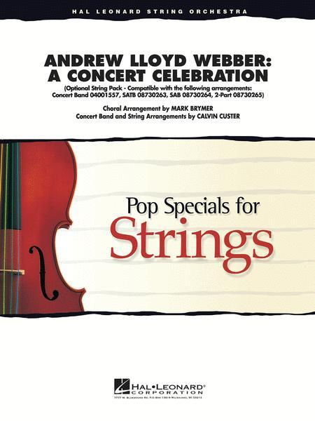 Andrew Lloyd Webber - A Concert Celebration (Medley)