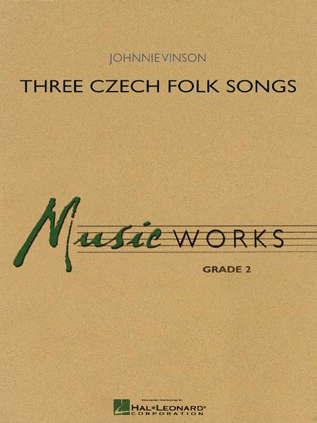Three Czech Folk Songs
