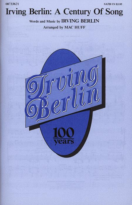 Irving Berlin: A Century of Song (Medley)