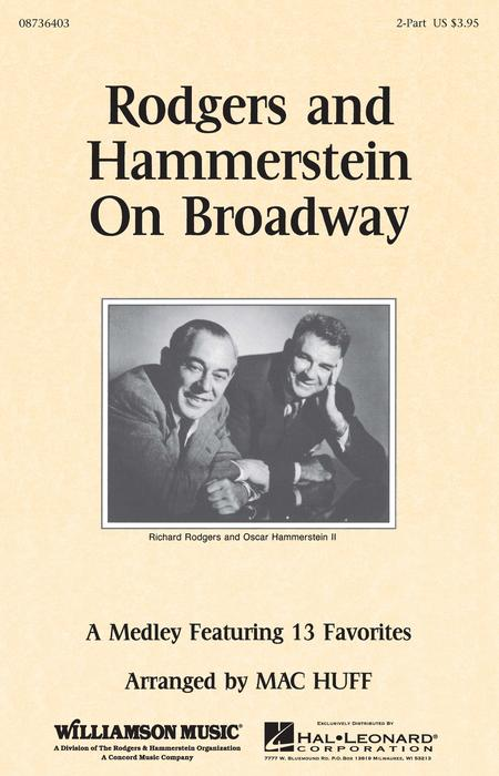 Rodgers and Hammerstein on Broadway (Medley)