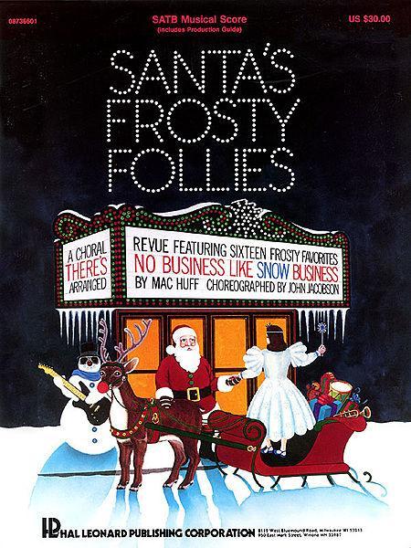 Santa's Frosty Follies (Choral Revue)
