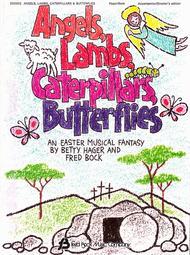 Angels, Lambs, Caterpillars & Butterflies