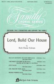 Lord, Build Our House