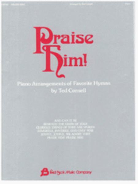 Praise Him! - Piano