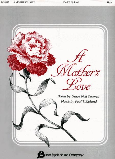 A Mother's Love Vocal Solo (High)