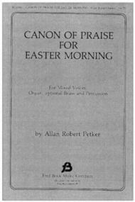 Canon of Praise for Easter Morning