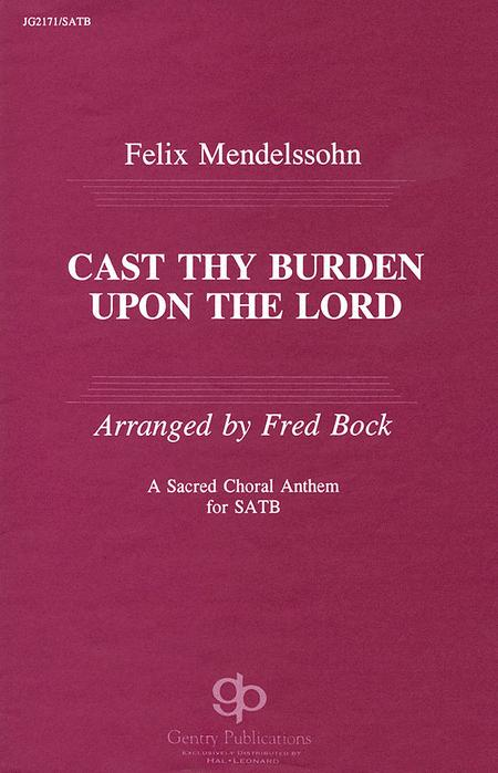 Cast Thy Burden upon the Lord