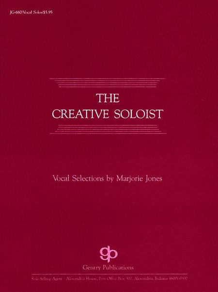 The Creative Soloist Vocal Solos
