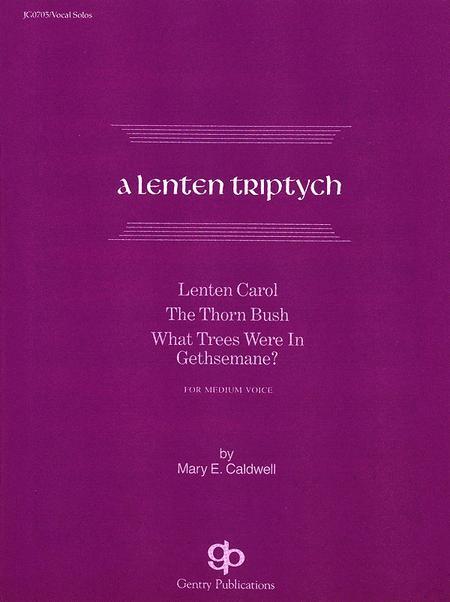 A Lenten Triptych Vocal Solo