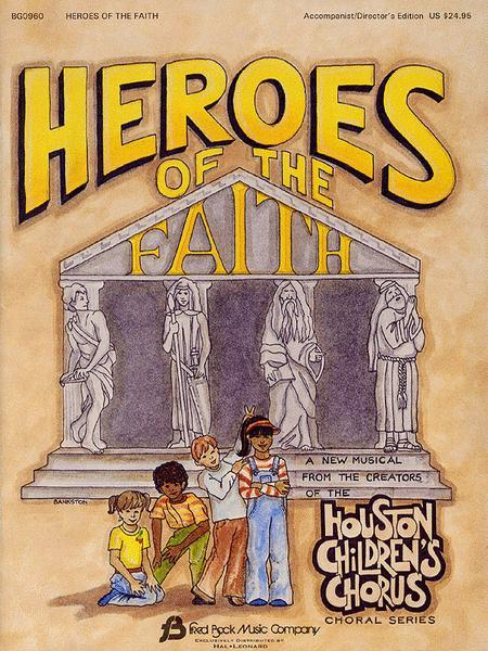 Heroes of the Faith  - Teacher Edition