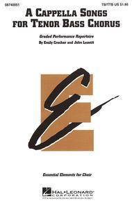 A Cappella Songs For Tenor Bass Chorus Sheet Music By Emily Crocker