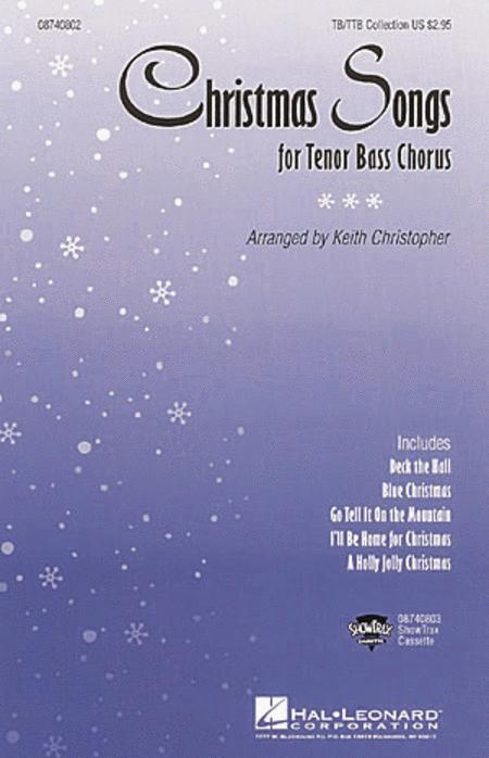 Christmas Songs (Collection for Tenor Bass Chorus)