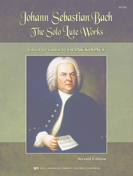 The Solo Lute Works Of Johann Sebastian Bach