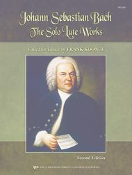 The Solo Lute Works Of Johann Sebastian Bach