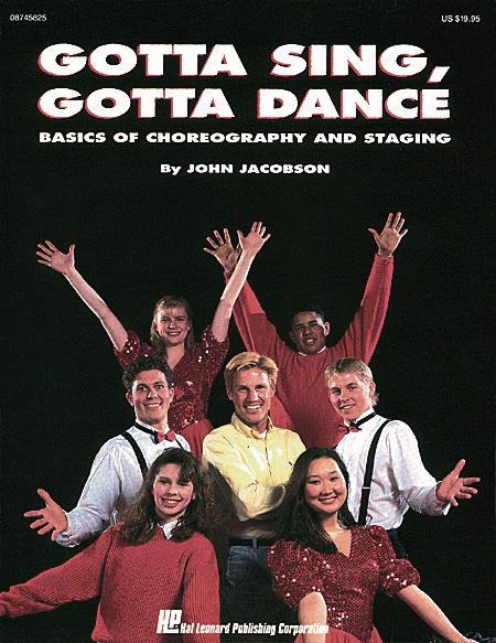 Gotta Sing, Gotta Dance: Basics of Choreography and Staging