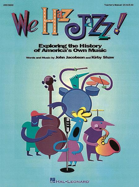We Haz Jazz! - Teacher's Edition