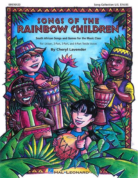 Songs of the Rainbow Children (South African Songs and Games)