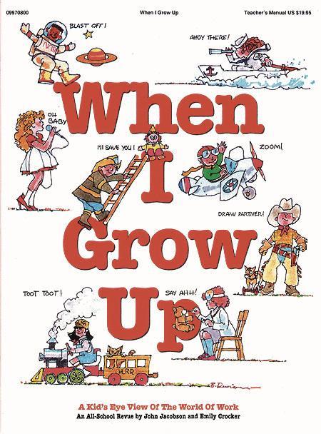 When I Grow Up - Teacher's Edition