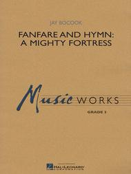 Fanfare and Hymn: A Mighty Fortress