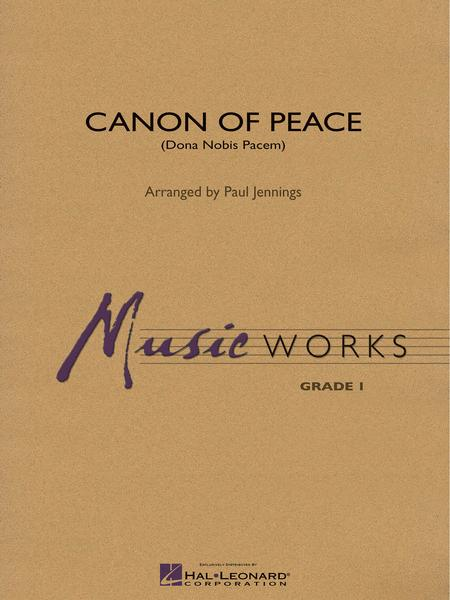 Canon of Peace (Dona Nobis Pacem)