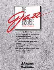 The Jazz Ensemble Director's Handbook