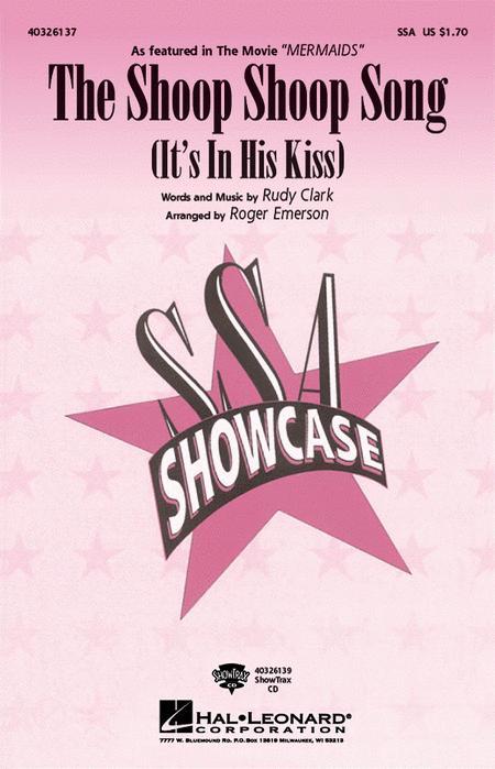 The Shoop Shoop Song (It's in His Kiss)